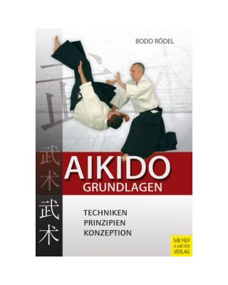 Aikido Grundlagen [Bodo Rödel]