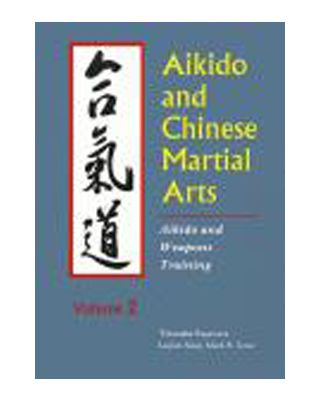 Aikido & Chinese Martial [Sugawara/Ying Vol.2]