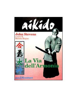 Aikido la Via dell'armoni [Stevens]