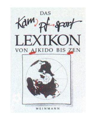 Das Kampfsport Lexikon [Weinmann]