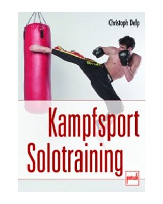 Kampfsport Solotraining [Delp]