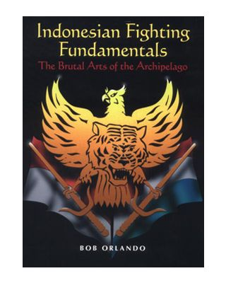 Indonesian Fighting Fundaments [Orlando Bob]