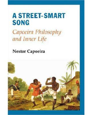 Capoeira Philosophy [Capoeira Nestor]