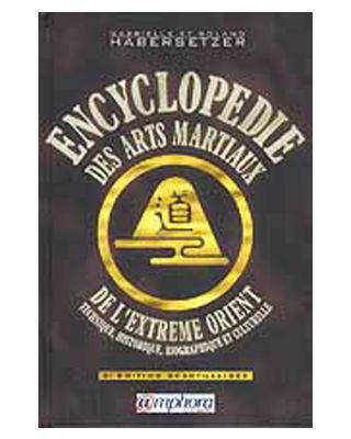 Encyclopedie des Arts Martiaux et de l'extrème-Orien