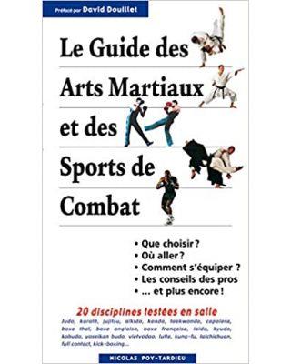 Le Guide Des Arts Martiau [Poy-Tardieu]