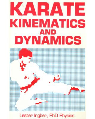 Karate Kinematic and Dynamic [Ingber  - englisch]