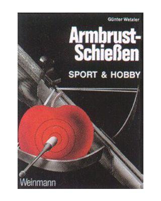 Armbrust-Schiessen [Wetzler - deutsch]