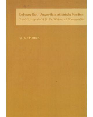 Ausgewählte militärische Schriften [Rainer Hauser]