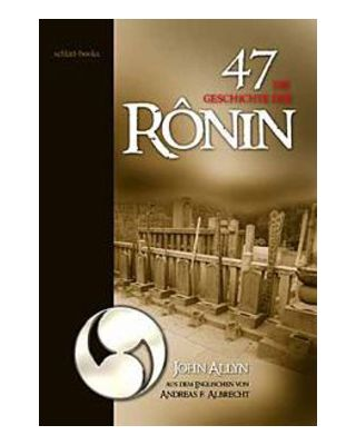 die Geschichte des 47. Ronin