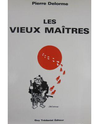 Les Vieux Maitres [Delorme - französisch]