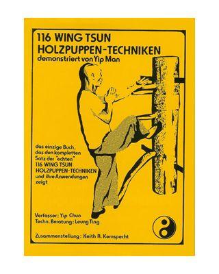 116 Wing Tsun Holzpuppen-Techniken [Yip Man]