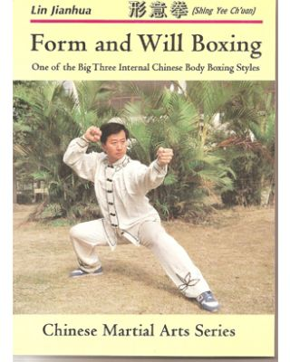 Form and will Boxing [Jianhua Lin]