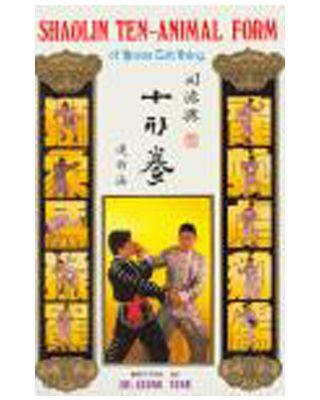 Shaolin Ten-Animal Form of Kwan Tak Hing [Dr. Leung Ting]