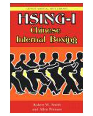 Hsing-I Chinese Internal Boxing [Smith & Pittman]