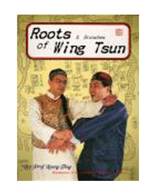 Roots of Wing Tsun [Leung Ting]