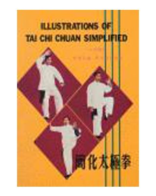 Illustrations of Tai Chi Chuan Simplified [Y.W. Chong]