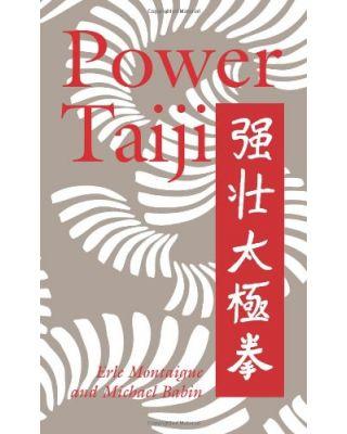 Power Taiji [Montaigue & Babin]