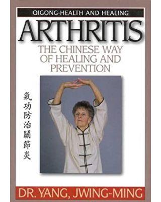 Qigong for Arthritis [Dr. Yang, Dr. Yang, Jwing-Ming]
