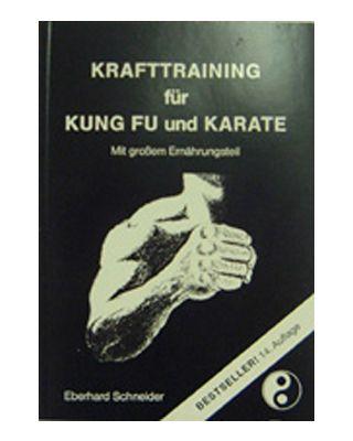 Krafttraining für KungFu und Karatet [Schneider]