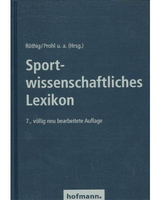 Sportwissenschaftliches Lexikon [Röthig/Prohl]
