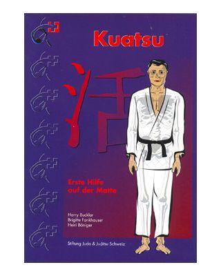 Kuatsu, erste Hilfe auf der Matte [Harry Bucklar, Brigitte Fa