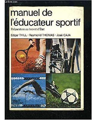Manuel de l`educateur Sport [Thomas]