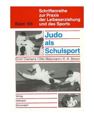 Judo als Schulsport [Clemens/Metzmann/Si]