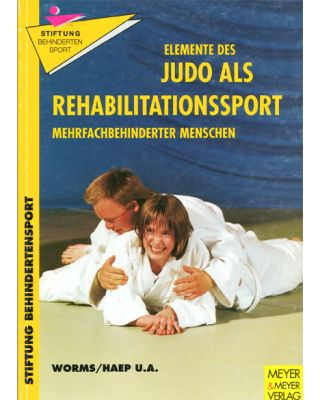 Judo als Rehabilitation [Worms/Haep U.A.]