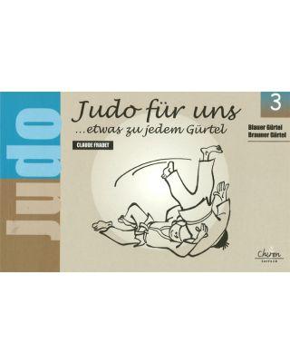 Judo für uns Bd.3 blau und braun [Fradet]