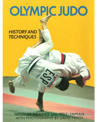 Olympic Judo History+Technique [Soames/Inman]