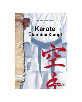 Karate Über den Kampf [Ehrenreich]