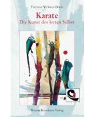 Karate die Kunst des leeren Selbst [Webster-Doyle]