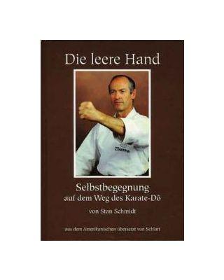 Die Leere Hand [Stan Schmidt]