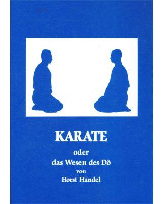 Karate Oder das Wesen des [Horst Handel]