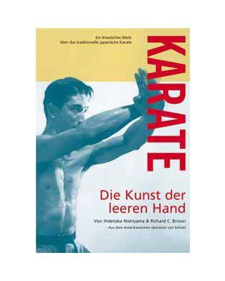 Karate die Kunst der leeren Hand [Schlatt]