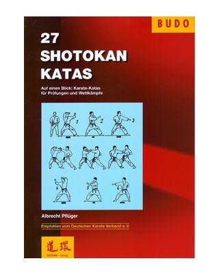 27 Shotokan Karate Katas [Pflüger Albrecht]