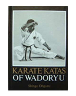 Karate Katas of Wadoryu [Ohgami]