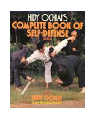 Complete Book of Selfe-Defense [Hidy Ochiai]