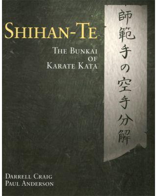 Shihan-Te Bunkai of Karate [Craig / Anderson]