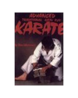 Advanced Trad.Goju Ryu Karate [Warrener Don]