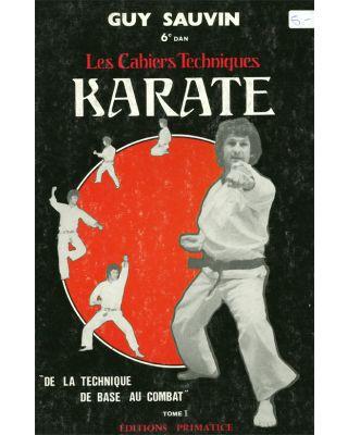 Karate les Cahiers Techniques [Sauvin]