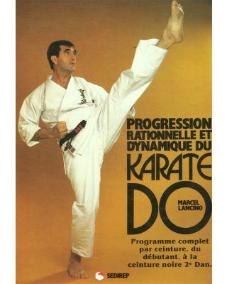 Karate Do - Progression rationel [Lancino]