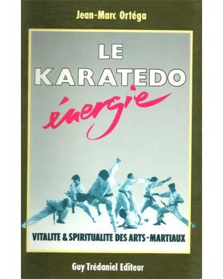 Le Karatedo énergie [Ortéga]