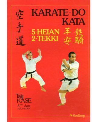 Karate Kata Heian Tekki [Kase]