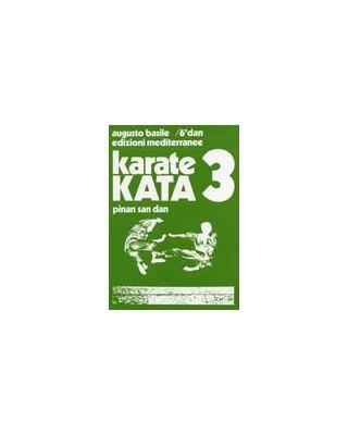 Karate Kata 3 Pinan San D [Basile]