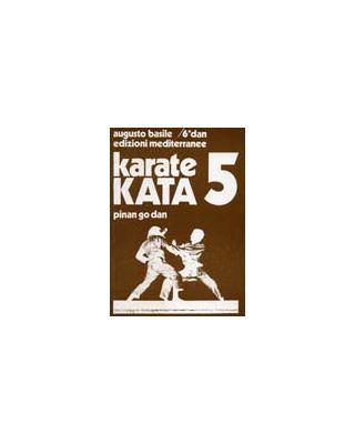 Karate Kata 5 Pinan Go Da [Basile]