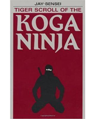 Tiger Scroll of the Koga [Jay Seinsei]