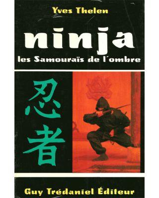 Ninja les Samourais de [Thelen]