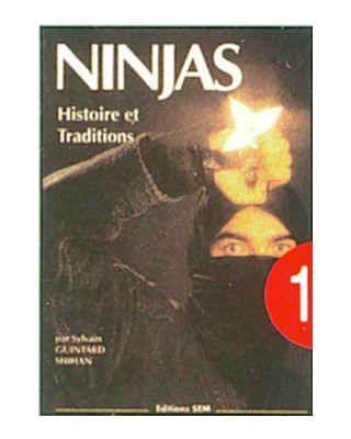 Ninjas Histoires et Traditions [Guintard]