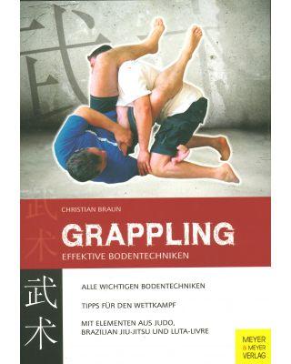 Grappling Effektive Bodenarbeit [Braun Christian]